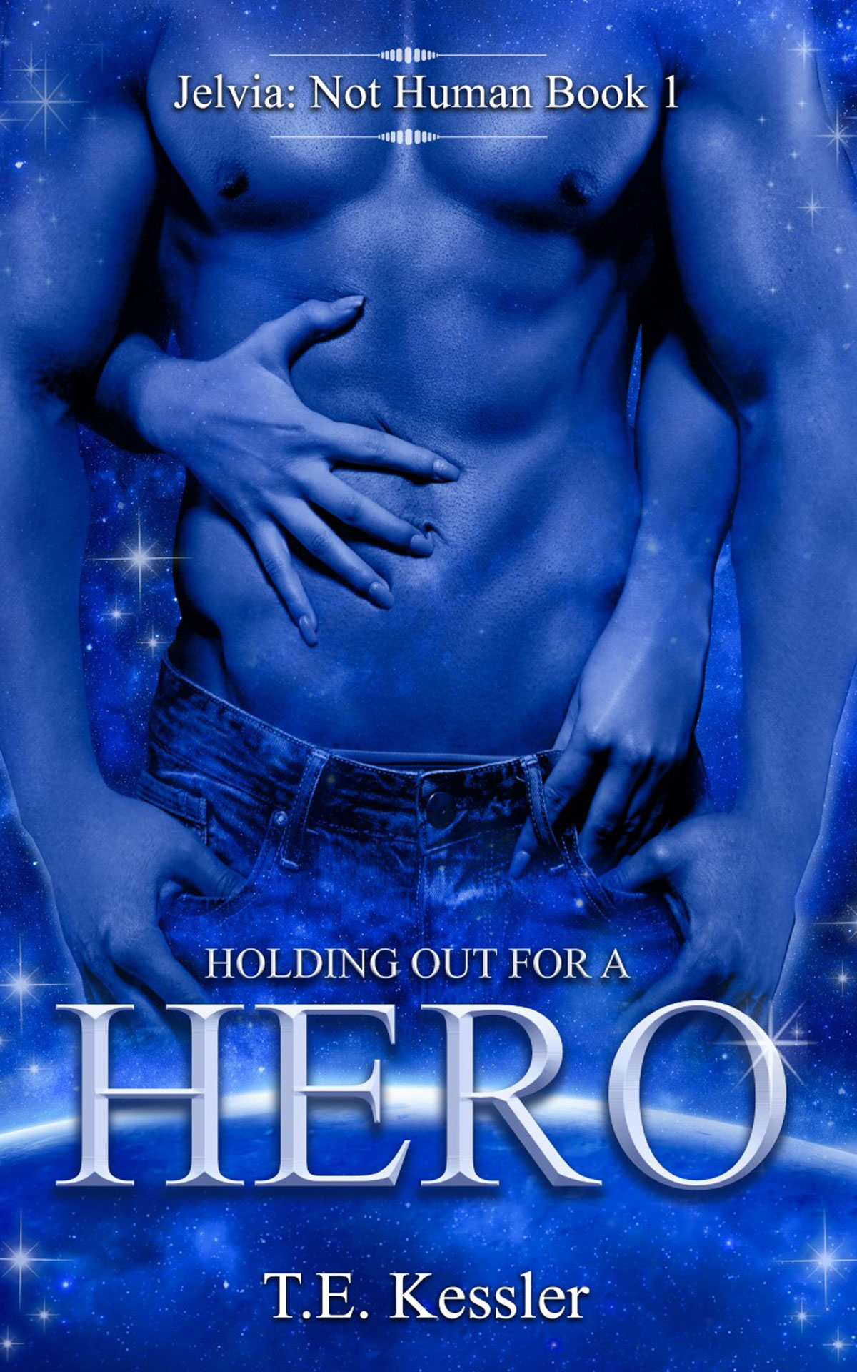 Holding Out for a Hero by T.E. Kessler @TE_Kessler @zooloo2008